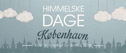 Det bliver Himmelske Dage i København